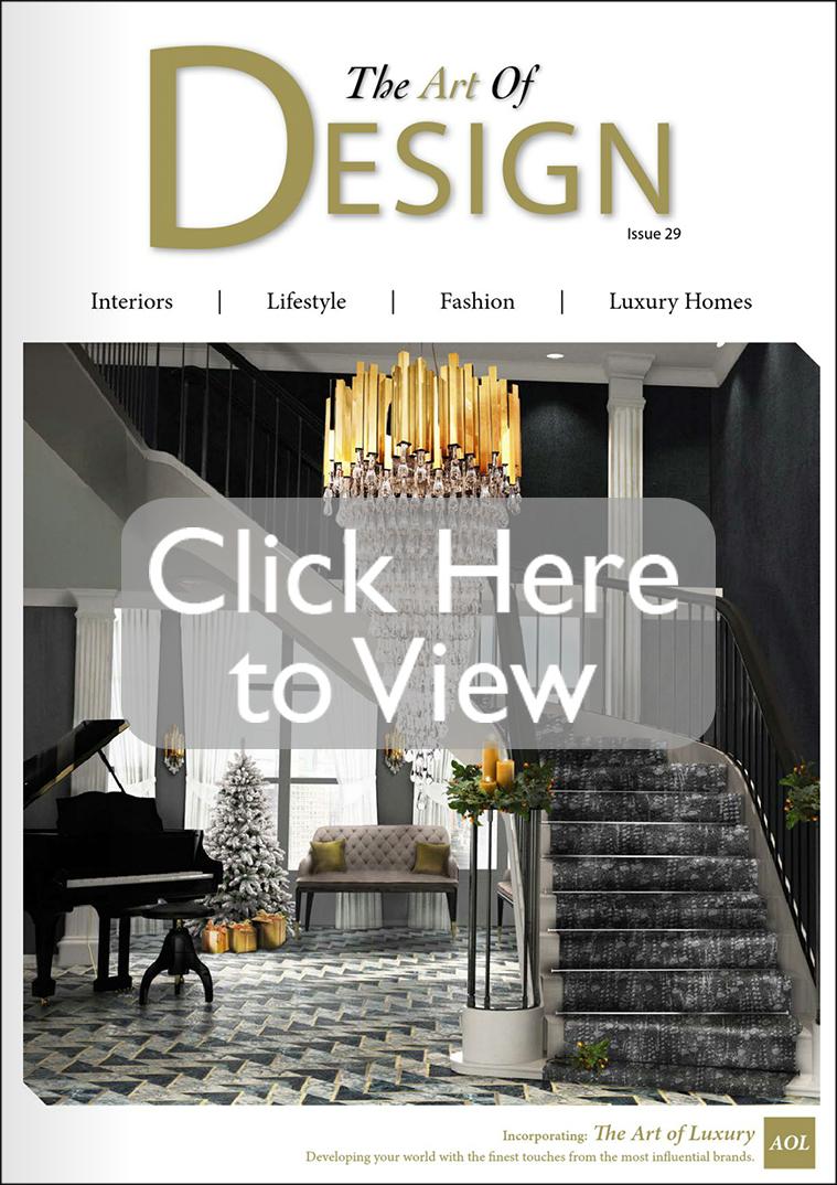The Art Of Design Magazine | Interiors | Lifestyle | Fashion ...